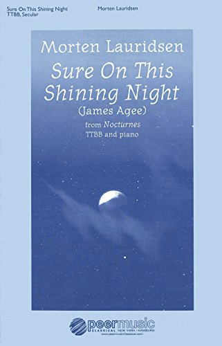 Morten Lauridsen: Sure On This Shining Night (TTBB). Für TTBB, Klavierbegleitung