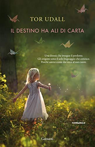 Il destino ha ali di carta (Italian Edition)