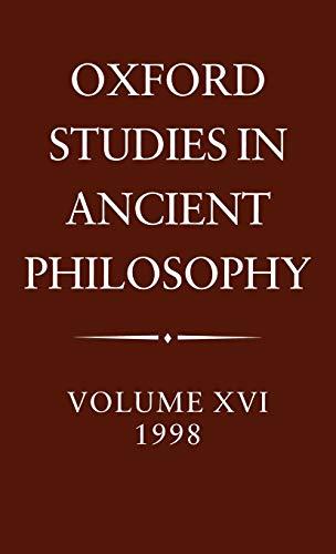 Oxford Studies in Ancient Philosophy: Volume XVI, 1998