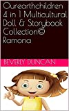 Ourearthchildren 4 in 1 Multicultural Doll & Storybook Collection© Ramona (English Edition)