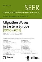Migration Waves in Eastern Europe 1990-2015: A Selection from 16 Years of Seer (Seer - Sonderbande)