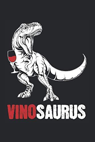 Vino Dinosaurier: Vinosaurus & Wein Notizbuch 6' x 9' Rotwein Geschenk für Dino & Riesling
