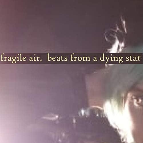 Fragile Air