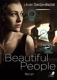 Beautiful People par Lévan Sardjevéladzé