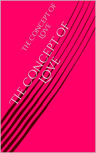 The Concept of Love (English Edition)