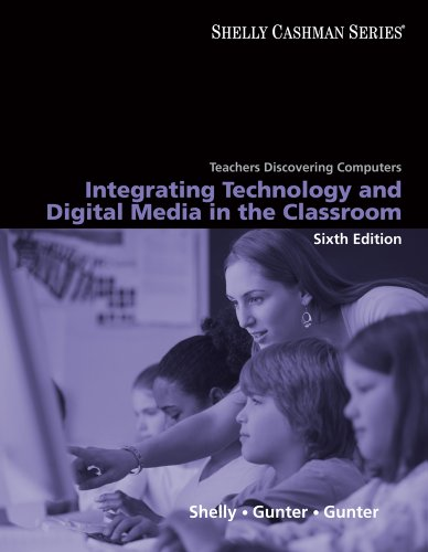 Teachers Discovering Computers: Integrating Technology...