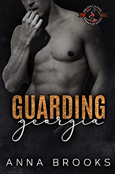 Guarding Georgia (Police and Fire: Operation Alpha) (Bulletproof Butterfly Book 4) by [Anna Brooks, Operation Alpha]
