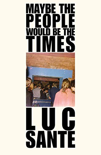 Maybe the People Would Be the Times (English Edition)