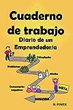 Cuaderno de trabajo: Diario de un emprendedor/a