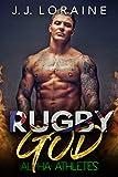 Rugby God: A Curvy InstaLove Romance (Alpha Athletes & BBW) (English Edition)