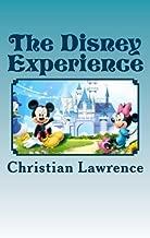 The Disney Experience: Work Hard, Play Hard