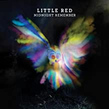 Midnight Remember by Little Red (2011-10-25)