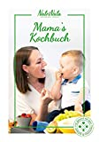 Gesunde Rezepte - Mamas Kochbuch - schlank und gesund mit dem Thermomix® - inkl. Schritt für Schritt Videoanleitung - Rezeptheft von NutriNata geeignet zum abnehmen, gesunde und vollwertige Ernährung