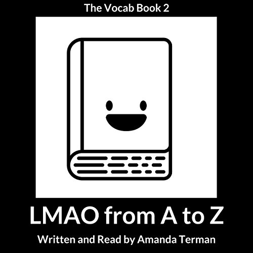 LMAO from A to Z: Vocab Series, Book 2 audiobook cover art