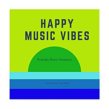 Happy Music for Friendly Moments