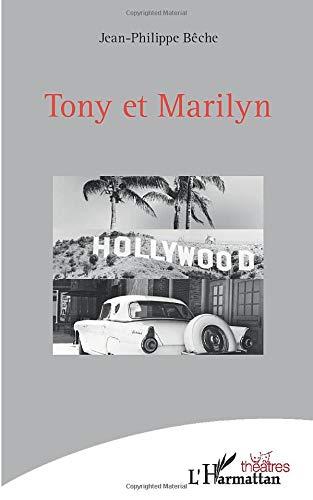 Tony et Marilyn (Théâtres)