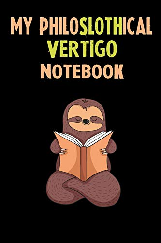 My Philoslothical Vertigo Notebook: Self Discovery Journal With Questions From A Relaxed Sloth