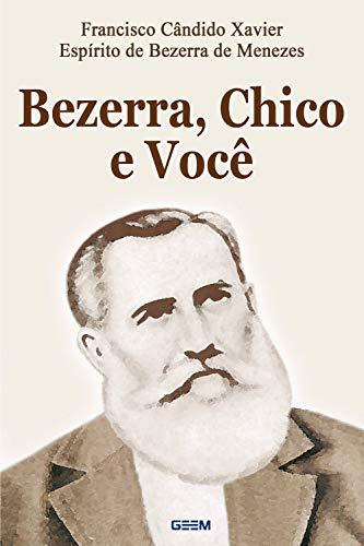 Bezerra, Chico e Você