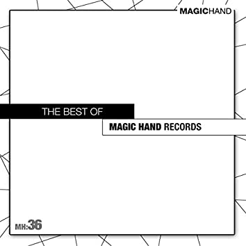 The best of Magic Hand Records