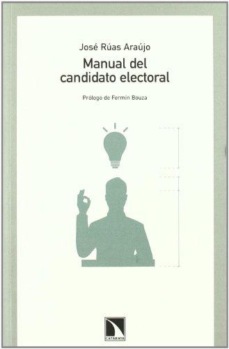 Manual Del Candidato Electoral (Colección Mayor)