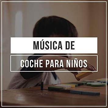 """"""" Música de Coche Meditativa para Niños """""""