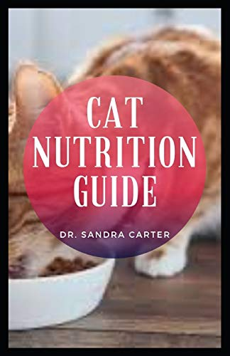 Cat Nutrition Guide: The domesticated cat has been associated with humans for at least 9,500 years, and it is one of humankind's most popular pet animals.