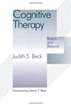 Cognitive Therapy: Basics and Beyond