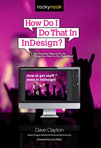 How Do I Do That In InDesign? (English Edition)