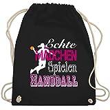 Shirtracer Handball - Echte Mädchen Spielen Handball weiß - Unisize - Schwarz - handball - WM110 - Turnbeutel und Stoffbeutel aus Baumwolle