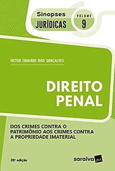 Coleção Sinopses Jurídicas -Direito Penal - Dos crimes contra o patrimônio aos crimes contra a propriedade imaterial - v. 9