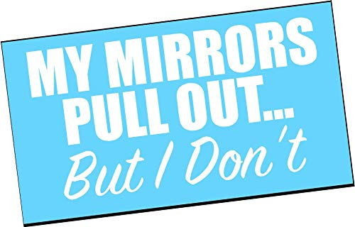 My mirrors pull out but i dont