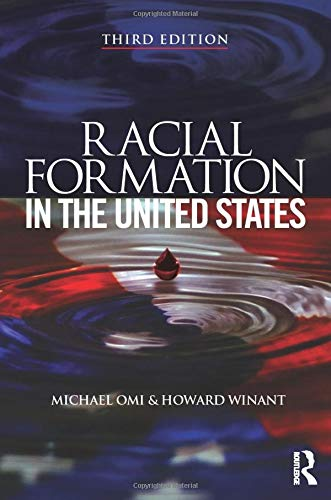Racial Formation in the United States