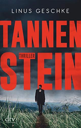 Tannenstein: Thriller (Born-Trilogie 1)