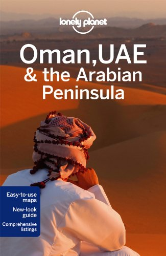 Oman, UAE & the Arabian Peninsula 4 (Country Regional Guides) [Idioma Inglés]