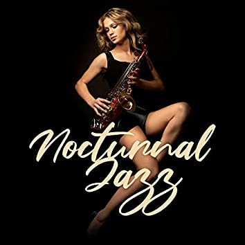Nocturnal Jazz: Evening Collection of Relaxing Jazz