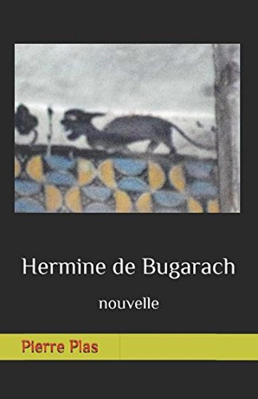 湿度真実にマークされたHermine de Bugarach