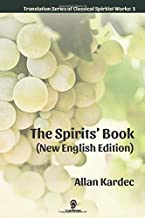 The Spirits' Book (New English Edition) (Translation Series of Classical Spiritist Works)
