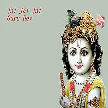 Jai Jai Jai Guru Dev