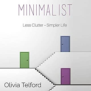 Minimalist: A Minimalist Guide to Do More with Less to Simplify Your Life audiobook cover art