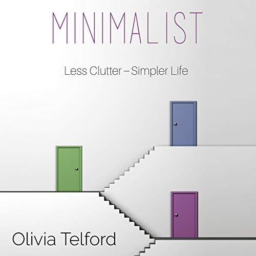 Minimalist: A Minimalist Guide to Do More with Less to Simplify Your Life Titelbild
