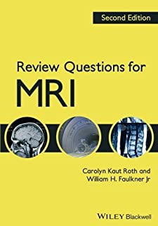 Review Questions for MRI by Kaut Roth, Carolyn Published by Wiley-Blackwell 2nd (second) edition (2013) Paperback