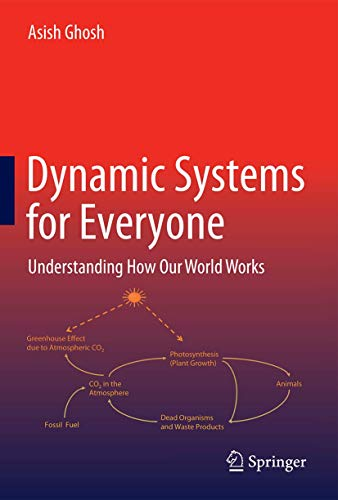 Dynamic Systems for Everyone: Understanding How Our World Works