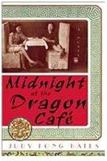 Midnight at the Dragon Cafe (Alex Awards (Awards))
