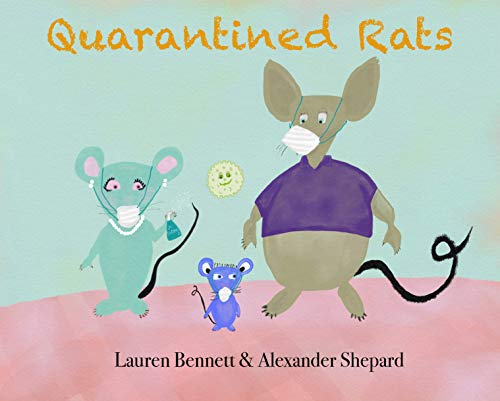 Quarantined Rats