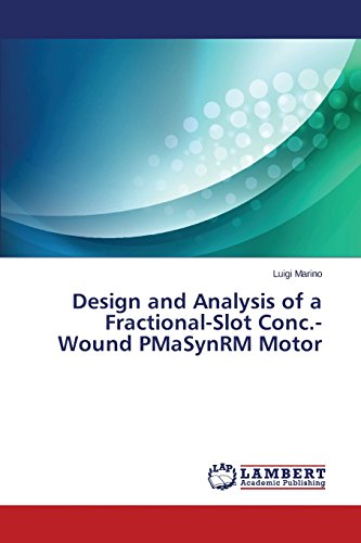 Design and Analysis of a Fractional-Slot Conc.-Wound PMaSynRM Motor