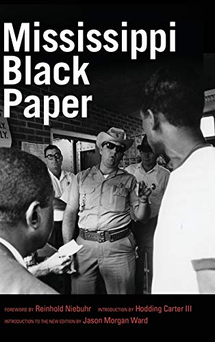 MISSISSIPPI BLACK PAPER (Civil Rights in Mississippi)