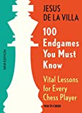100 Endgames You Must Know: Vital Lessons for Every Chess Player Improved and Expanded (English Edition)