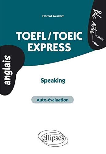 TOEFL/TOEIC Express Speaking Auto-Evaluation Anglais