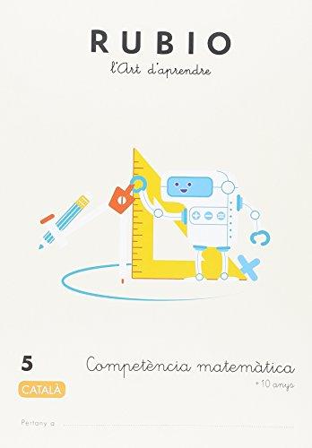 Competència matemàtica RUBIO 5 (català) (Competència Matemàtica RUBIO (català))
