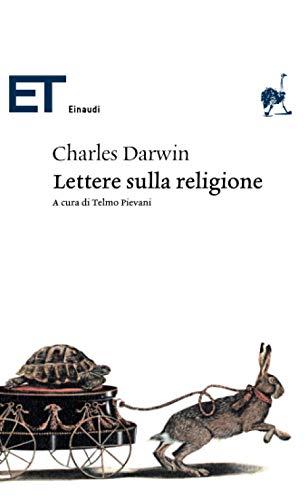 Lettere sulla religione: a cura di Telmo Pievani